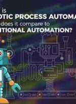Robotic Process Automation V/S Traditional Automation